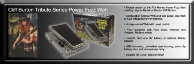 Morley Cliff Burton Fuzz Wah